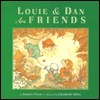 Louie and Dan Are Friends Bonnie Pryor
