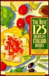 The Best 125 Meatless Italian Dishes (The Best 125) Susann Geiskopf-Hadler