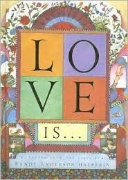 Love Is . . . Wendy Anderson Halperin