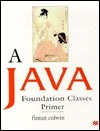 A Java Foundation Classes Programmers Primer  by  Fintan Culwin