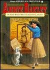 Annie Oakley in the Wild West Extravaganza Book #9: Disneys American Frontier Book 9  by  Charlie Shaw