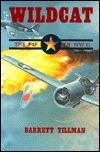 Wildcat: The F4F in WWII  by  Barrett Tillman