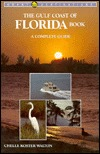 The Gulf Coast of Florida Book  by  Chelle Koster Walton