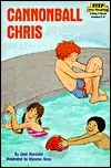 Cannonball Chris (Step into Reading, Step 3, paper)  by  Jean Marzollo