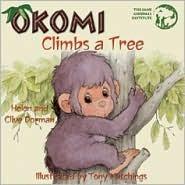 Okomi Climbs a Tree  by  Helen Dorman