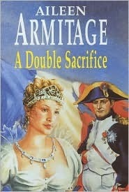 A Double Sacrifice  by  Aileen Armitage