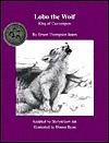 Lobo, the Wolf: King of Currumpaw  by  Mark Steilen