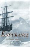 Endurance: An Epic of Polar Adventure  by  Frank A. Worsley