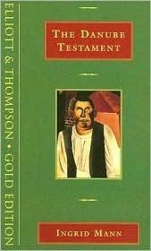 The Danube Testament  by  ingrid Mann