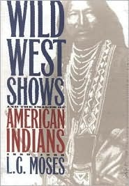 Indian Lives: Essays on Nineteenth- And Twentieth-Century Native American Leaders  by  L. G. Moses
