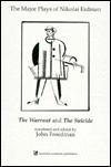 Major Plays of Nikolai Erdman: The Warrant and the Suicide John Freedman