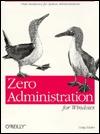 Zero Administration for Windows  by  Craig Zacker
