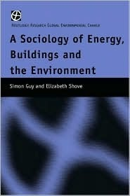 Reinterpreting Sustainable Architecture: Theories, Discourses, Practices  by  Simon Guy