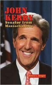John Kerry: Senator from Massachusetts  by  Bruce L. Brager