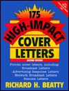 175 High Impact Cover Letters  by  Richard H. Beatty