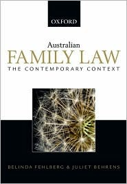 Australian Family Law: The Contemporary Context Teaching Materials  by  Belinda Fehlberg