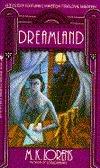 Dreamland (Winston Marlowe Sherman Mystery #4) M.K. Lorens