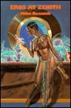 Eros at Zenith  by  Mike Resnick