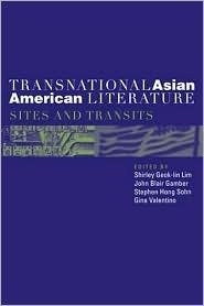 Transnational Asian American Literature: Sites and Transits  by  Shirley Lim