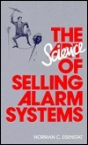 The Science of Selling Alarm Systems Norman C. Eisenstat