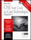 Novells Cne Study Guide For Core Technologies David James Clarke IV