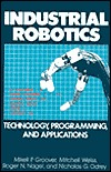 Industrial Robotics: Technology, Programming, and Applications Mikell P. Groover