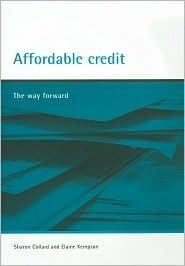Affordable credit: The way forward  by  Sharon Collard