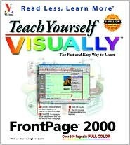 Teach Yourself FrontPage 2000 Visually Ruth Maran
