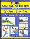 More Social Studies Through Childrens Literature: An Integrated Approach Anthony D. Fredericks