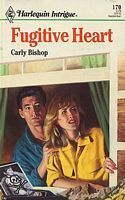 Fugitive Heart  by  Carly Bishop