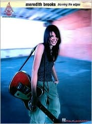 Meredith Brooks - Blurring the Edges*  by  Meredith Brooks