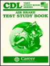 Air Brakes CDL Test Study Book Robert M. Calvin