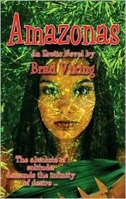 Amazonas  by  Brad Viking