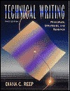 Technical Writing  by  Diana C. Reep