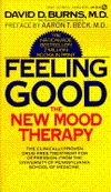 Feeling Good: The New Mood Therapy David D. Burns