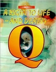 A Right to Life - And Death?  by  Kenneth Boyd