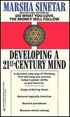 Developing a 21st Century Mind  by  Marsha Sinetar