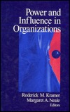 Power And Influence In Organizations Roderick M. Kramer