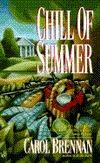 Chill of Summer  by  Carol Brennan