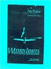 Within Limits: The U. S. Air Force and the Korean War Wayne Thompson
