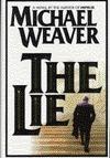The Lie: A Novel  by  Michael Weaver