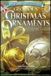 Glorious Christmas Ornaments  by  Pat Richards