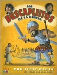 Los Buscapleitos De La Biblia/big Bad Bible Bullies  by  Scott Hagan