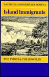 Island Immigrants: The Bybees and the Howells  by  J.D. Cleaver