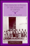 The Princes of India in the Endgame of Empire, 1917 1947 Ian Copland