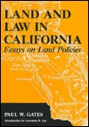 Land and Law in California  by  Paul W. Gates