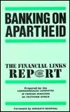 Banking on Apartheid  by  Shridath Ramphal
