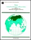 Russia: Creating Private Enterprises and Efficient Markets  by  Ira W. Lieberman