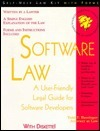 Software Law: A User Friendly Legal Guide For Software Developers:  With Forms  by  Todd F. Bassinger