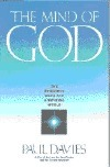 Mind of God: Scientific Basic for a Rational World  by  Paul      Davies